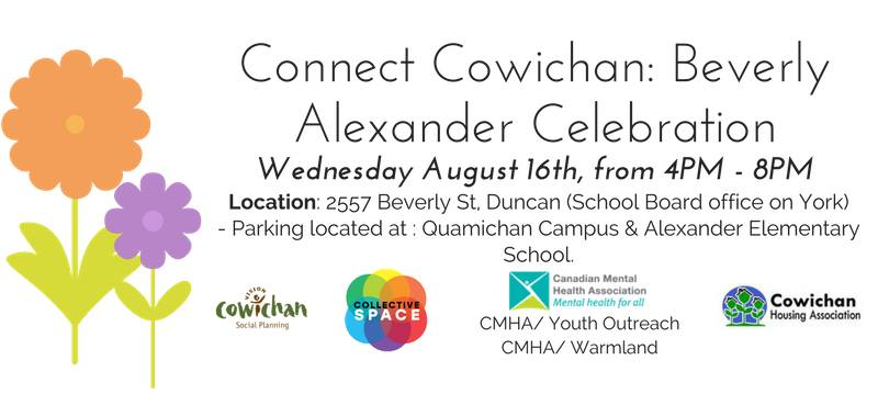 Connect Cowichan: Beverly Alexander Celebration @ School Board Office on York | Duncan | British Columbia | Canada
